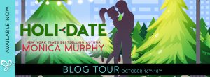 BLOG TOUR!!! HOLIDATE by Monica Murphy