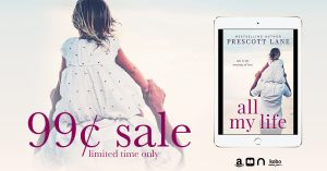 SALE!!!All My Life by Prescott Lane