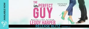 RELEASE BLITZ!!! The imPerfect Guy by Leddy Harper