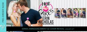COVER REVEAL!!! The Hot Cakes Series by Erin Nicholas