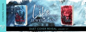 COVER REVEAL!!! The Life Duet by Jewel E. Ann