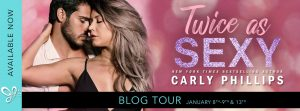 BLOG TOUR!!! Twice As Sexy by Carly Phillips