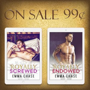 SALE!!! Royally Screwed and Royally Endowed by Emma Chase