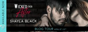 BLOG TOUR!!! Wicked Ever After by Shayla Black