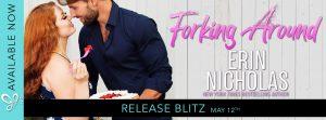 RELEASE BLITZ!!! Forking Around by Erin Nicholas