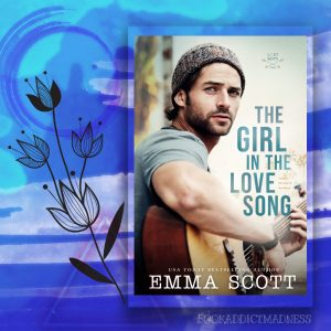 RELEASE BLITZ!!! The Girl In The Love Song by Emma Scott