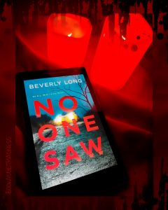 REVIEW & EXCERPT!!! No One Saw by Beverly Long