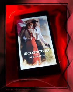 REVIEW & EXCERPT!!! Incognito Ex by Geri Krotow