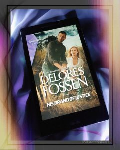 REVIEW & EXCERPT!!! His Brand of Justice by Delores Fossen