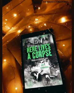 REVIEW!!! Here Lives A Corpse by C.L. Matthews