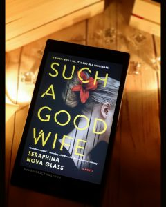 REVIEW & EXCERPT!!! Such A Good Wife by Seraphina Nova Glass