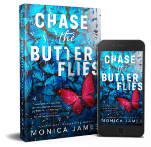COVER REVEAL!!! Chase The Butterflies by Monica James