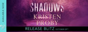 Release Blitz!!! Shadows by Kristen Proby