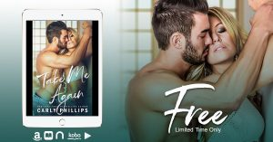 SALE!!! FREEBIE!!! Take Me Again by Carly Phillips