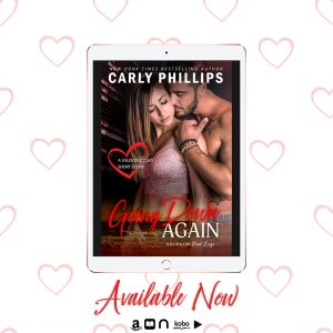 RELEASE BLAST!!! Going Down Again by Carly Phillips