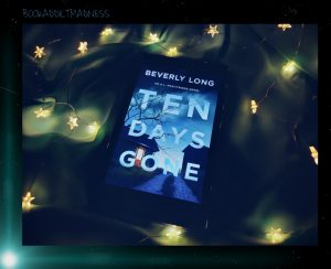 REVIEW!!! Ten Days Gone by Beverly Long