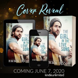 COVER REVEAL!!! The Girl In The Love Song by Emma Scott