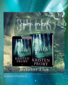 COVER REVEAL!!! Spells by Kristen Proby