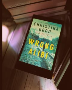 REVIEW & EXCERPT!!! Wrong Alibi by Christina Dodd