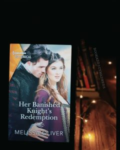 REVIEW & EXCERPT!!! Her Banished Knight's Redemption by Melissa Oliver