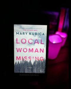 REVIEW & EXCERPT!!! Local Woman Missing by Mary Kubica