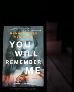 REVIEW & EXCERPT!!! You Will Remember Me by Hannah Mary McKinnon