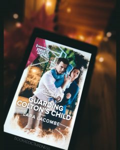 REVIEW & EXCERPT!!! Guarding Colton's Child by Lara Lacombe