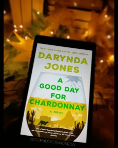 REVIEW!!! A Good Day For Chardonnay by Darynda Jones